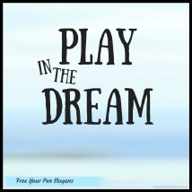 Play in the Dream